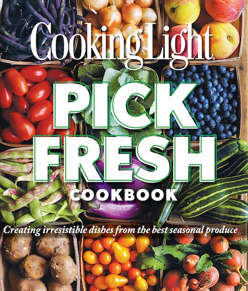 BOOK: The Cooking Light Pick Fresh Cookbook