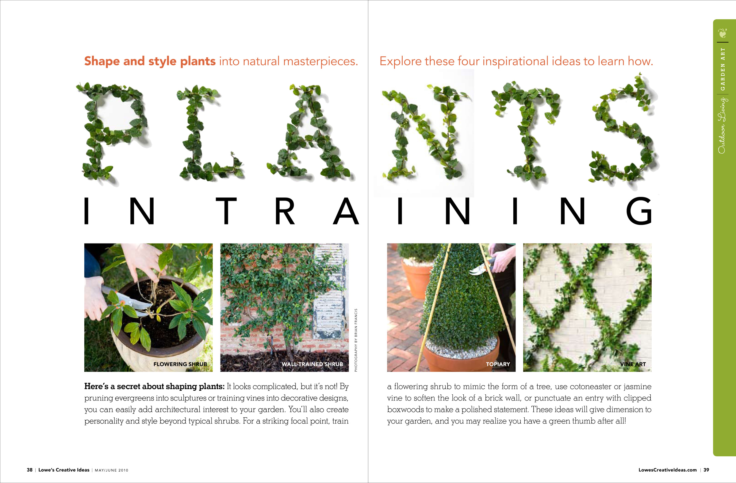 "Lowe's Creative Ideas: May/June 2010, ""Plants in Training"""